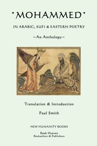 9781492375791: Mohammed: In Arabic, Sufi & Eastern Poetry... An Anthology