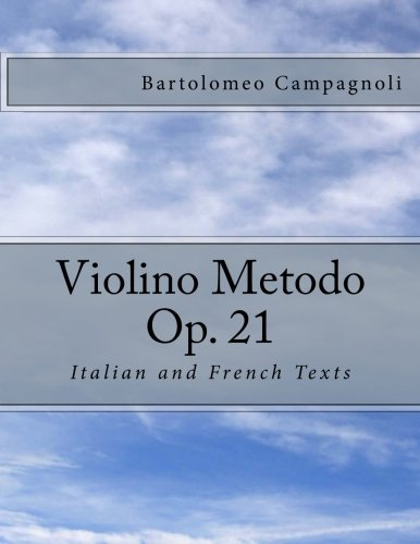 9781492376095: Violino Metodo Op. 21: Italian and French Texts (Italian Edition)