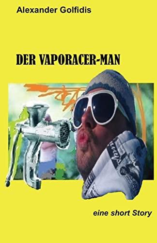 9781492376750: Der Vaporacer-Man