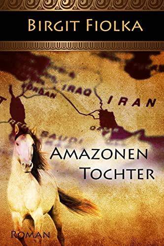 9781492377856: Amazonentochter (German Edition)