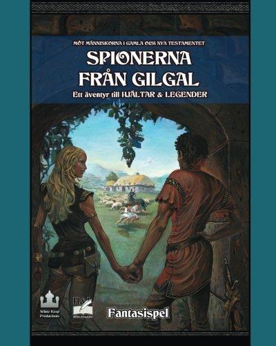 9781492378273: Spionerna från Gilgal: Ett äventyr till Hjältar & Legender: 2 (Hjältar & Legender - Rollspel på bibelns tid)