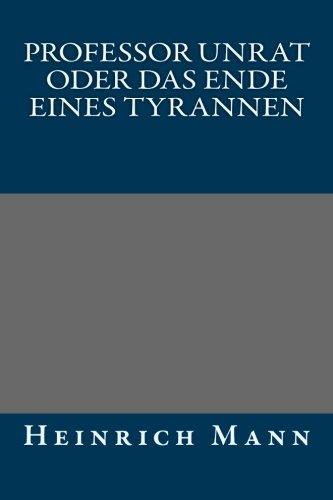 9781492379003: Professor Unrat oder Das Ende eines Tyrannen