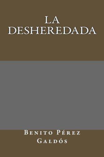 9781492379096: La desheredada (Spanish Edition)