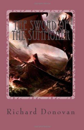9781492380429: The Sword of the Summoner: The Sword of the Summoner