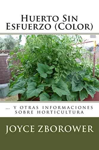 9781492380474: Huerto Sin Esfuerzo (Color): ... y otras informaciones sobre horticultura