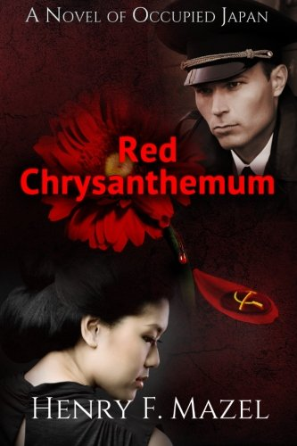 9781492384298: Red Chrysanthemum: A Novel of Occupied Japan