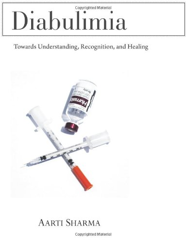 9781492384786: Diabulimia: Towards Understanding, Recognition, and Healing
