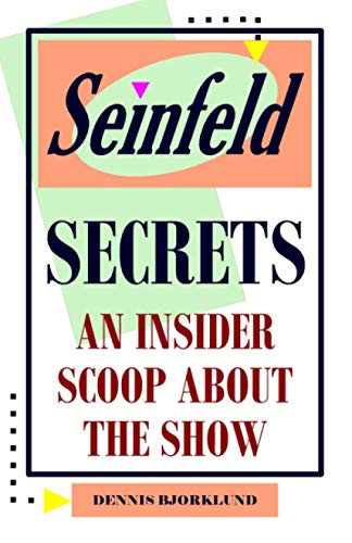9781492386186: Seinfeld Secrets: An Insider Scoop About the Show