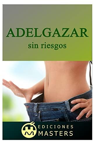 9781492386650: Adelgazar sin riesgos