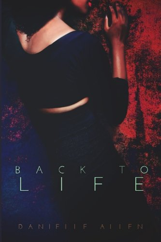 9781492387947: Back to Life: (Back to Life #1)