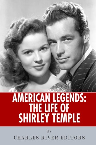 9781492388104: American Legends: The Life of Shirley Temple