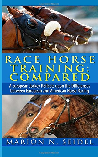9781492389606: Race Horse Training: Compared