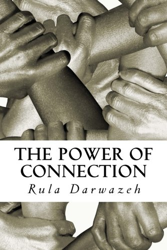 9781492390190: The Power of Connection: Inspiring Stories from the Middle East (Volume 1)