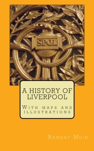 9781492390831: A History of Liverpool