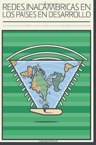 9781492390855: Redes Inalambricas en Los Paises En desarrollo: Spanish Edition