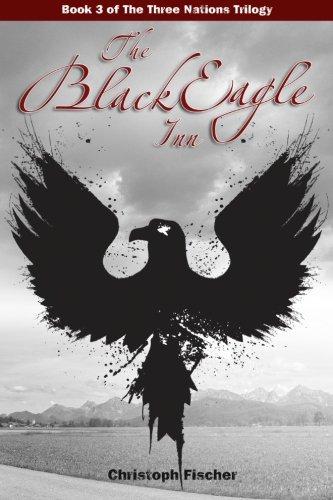 9781492391715: The Black Eagle Inn (The Three Nations Trilogy) (Volume 3)