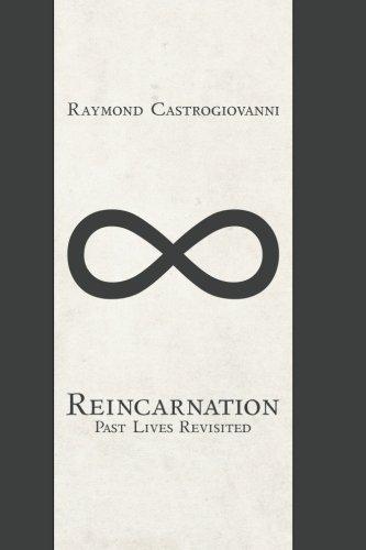 9781492392712: Reincarnation: Past Lives Revisited