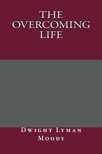 9781492392736: The Overcoming Life