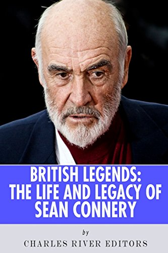9781492392859: British Legends: The Life and Legacy of Sean Connery