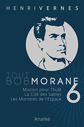 9781492394433: Tout Bob Morane/6