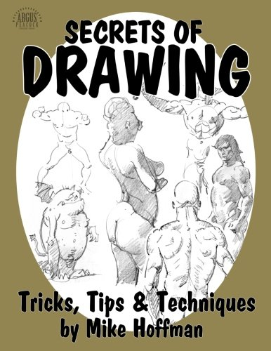 9781492394495: Secrets of Drawing: Tricks, Tips and Techniques