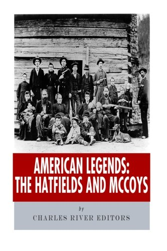 9781492397533: American Legends: The Hatfields and McCoys