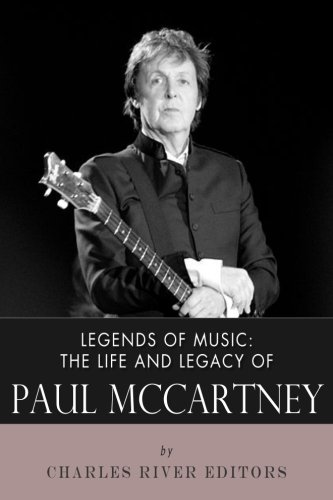 9781492398936: Legends of Music: The Life and Legacy of Paul McCartney
