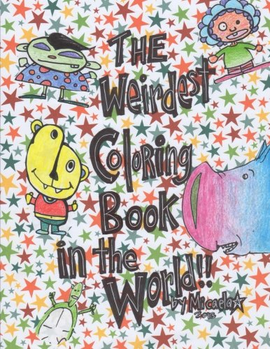 9781492399049: The Weirdest Coloring Book in the World!
