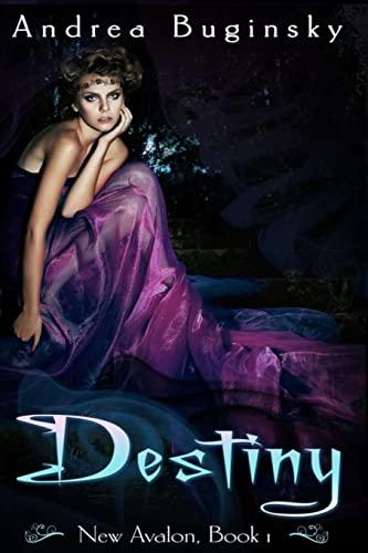 9781492399773: Destiny (New Avalon) (Volume 1)