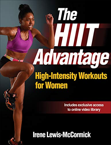 9781492503064: HIIT Advantage, The: High-Intensity Workouts for Women