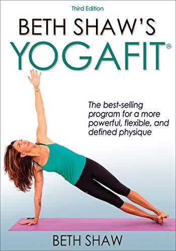 Beth Shaw's YogaFit 3rd Edition: Shaw, Beth
