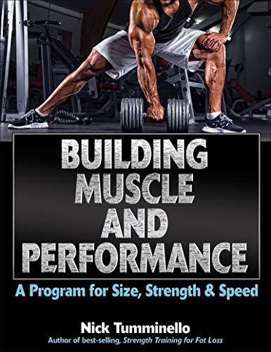 9781492512707: Building Muscle and Performance: A Program for Size, Strength & Speed