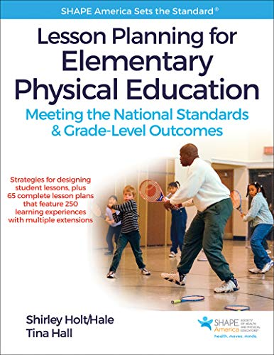 9781492513780: Lesson Planning for Elementary Physical Education With Web Resource: Meeting the National Standards & Grade-Level Outcomes