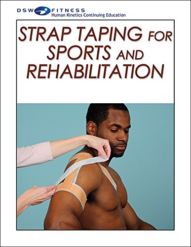 9781492514640: Strap Taping for Sports and Rehabilitation