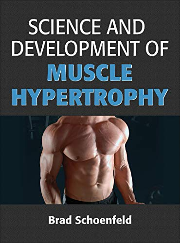 9781492519607: Science and Development of Muscle Hypertrophy
