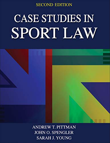 9781492526117: Case Studies in Sport Law 2nd Edition