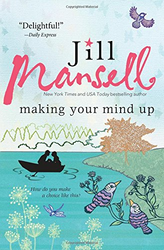Making Your Mind Up: Mansell, Jill