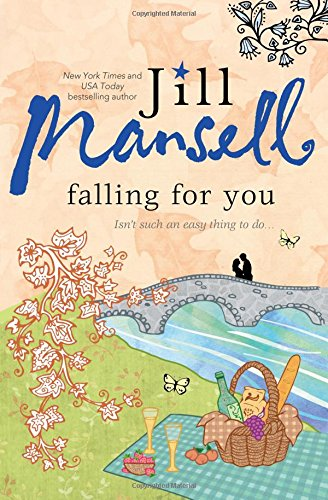 Falling for You: Mansell, Jill