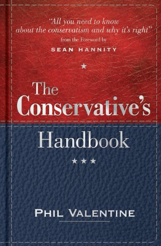 9781492604600: The Conservative's Handbook: Defining the Right Position on Issues from A to Z