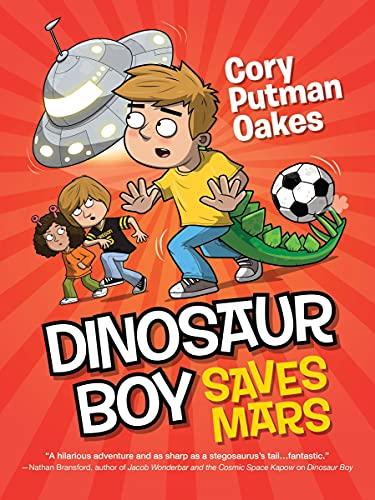 9781492605409: Dinosaur Boy Saves Mars