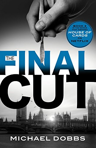 9781492606673: The Final Cut (House of Cards)