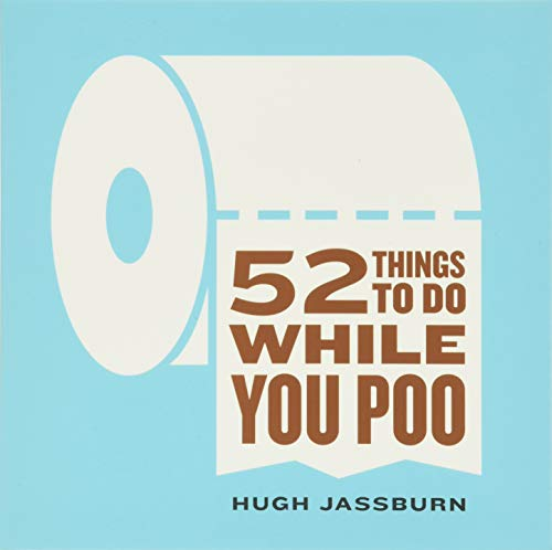 9781492607540: 52 Things to Do While You Poo
