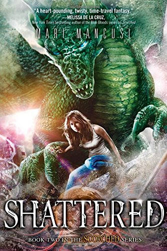 9781492608691: Shattered (Scorched series)