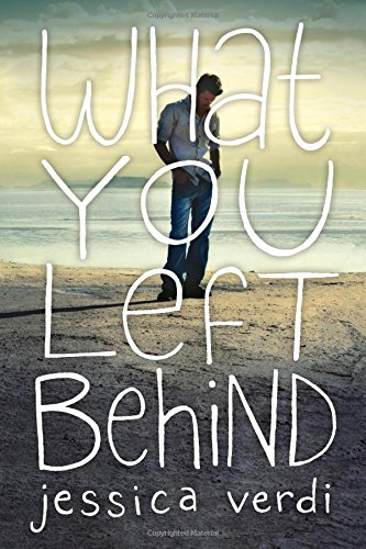 What You Left Behind: Verdi, Jessica