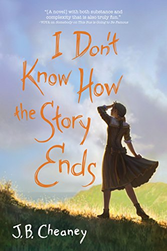 I Don't Know How the Story Ends: J.B. Cheaney