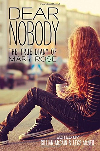 9781492609629: Dear Nobody: The True Diary of Mary Rose