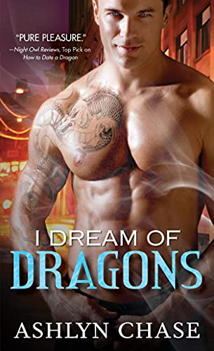 I Dream of Dragons (Boston Dragons): Ashlyn Chase