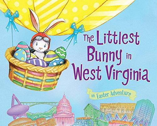 9781492612377: The Littlest Bunny in West Virginia: An Easter Adventure