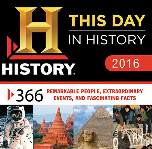 2016 History Channel This Day in History Boxed Calendar: 365 Remarkable People, Extraordinary ...