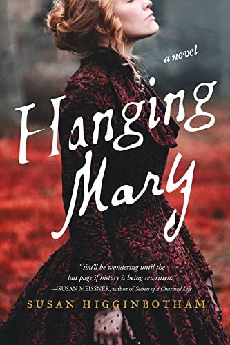 9781492613626: Hanging Mary: A Novel